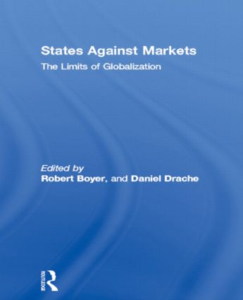 States Against Markets: The Limits of Globalization (Paperback) book cover