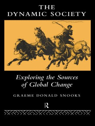 The Dynamic Society: The Sources of Global Change, 1st Edition (Paperback) book cover
