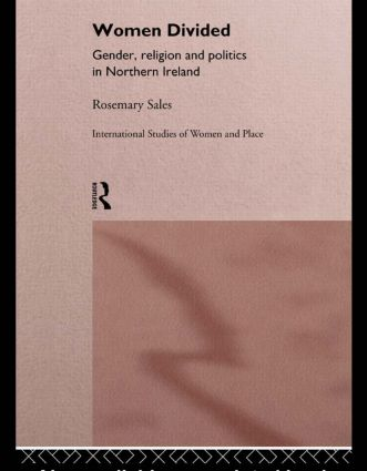 Women Divided: Gender, Religion and Politics in Northern Ireland book cover