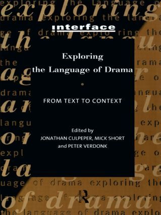 Exploring the Language of Drama: From Text to Context, 1st Edition (Paperback) book cover