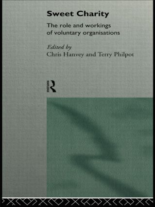 Sweet Charity: The Role and Workings of Voluntary Organizations (Paperback) book cover