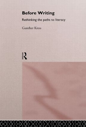 Before Writing: Rethinking the Paths to Literacy, 1st Edition (Hardback) book cover