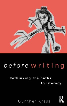 Before Writing: Rethinking the Paths to Literacy, 1st Edition (Paperback) book cover