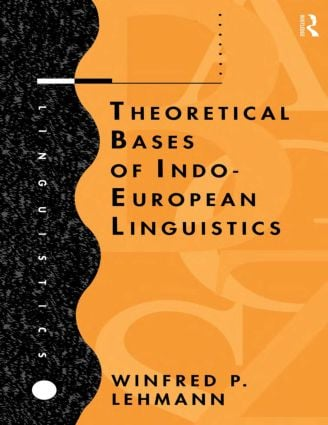 Theoretical Bases of Indo-European Linguistics: 1st Edition (Paperback) book cover