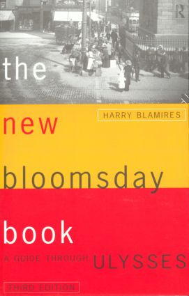 The New Bloomsday Book: A Guide Through Ulysses, 3rd Edition (Paperback) book cover