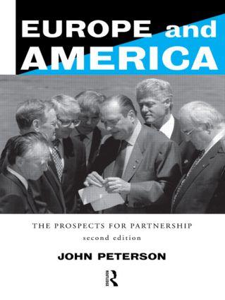 Europe and America: The Prospects for Partnership, 2nd Edition (Paperback) book cover