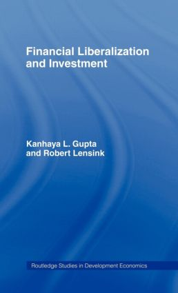 Financial Liberalization and Investment: 1st Edition (Hardback) book cover