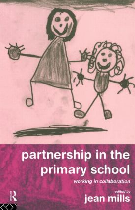 Partnership in the Primary School: Working in Collaboration (Paperback) book cover