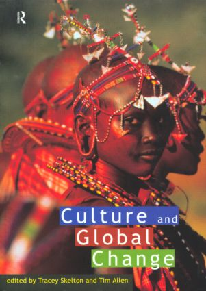 Culture and Global Change: 1st Edition (Paperback) book cover