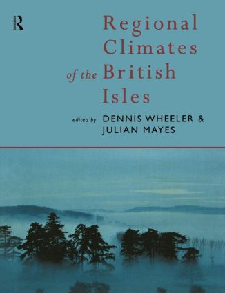 Regional Climates of the British Isles: 1st Edition (Paperback) book cover