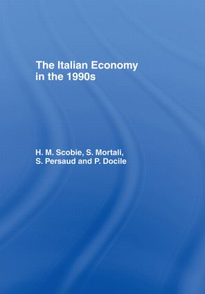 The Italian Economy in the 1990s: 1st Edition (Hardback) book cover
