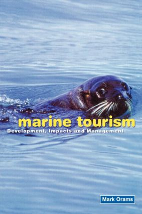 Marine Tourism: Development, Impacts and Management book cover