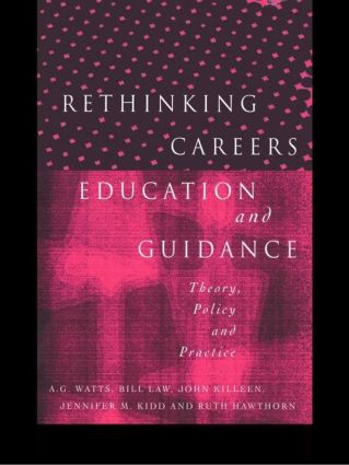 Rethinking Careers Education and Guidance: Theory, Policy and Practice, 1st Edition (Paperback) book cover