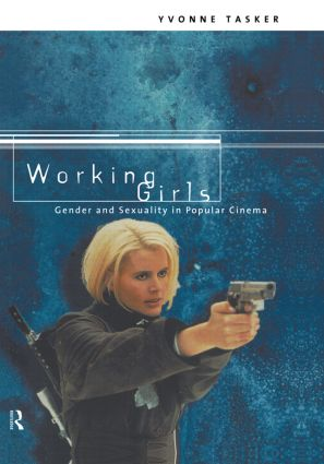 Working Girls: Gender and Sexuality in Popular Cinema, 1st Edition (Hardback) book cover