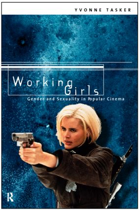 Working Girls: Gender and Sexuality in Popular Cinema (Paperback) book cover