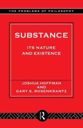 Substance: Its Nature and Existence (Paperback) book cover