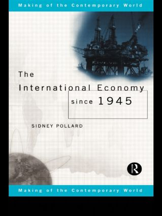 The International Economy since 1945 book cover