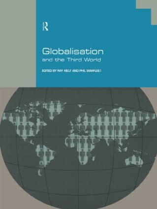 Globalisation and the Third World: 1st Edition (Paperback) book cover