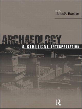 Archaeology and Biblical Interpretation: 1st Edition (Hardback) book cover