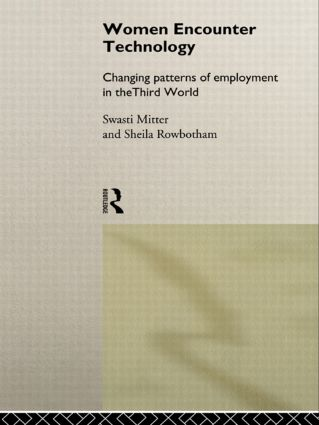 Women Encounter Technology: Changing Patterns of Employment in the Third World book cover