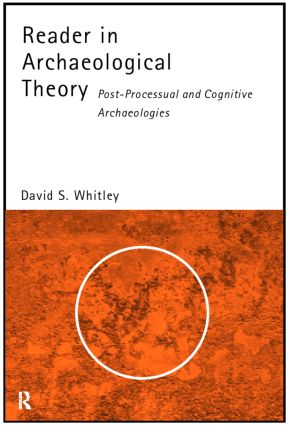 Reader in Archaeological Theory: Post-Processual and Cognitive Approaches book cover