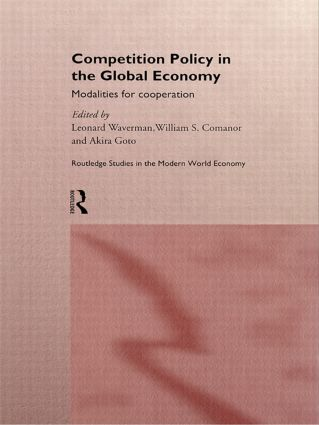 Competition Policy in the Global Economy
