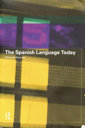 The Spanish Language Today: 1st Edition (Paperback) book cover