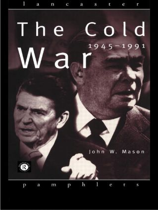 The Cold War: 1945-1991 book cover