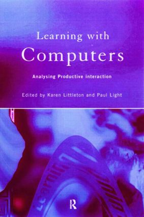 Learning with Computers: Analysing Productive Interactions (Paperback) book cover