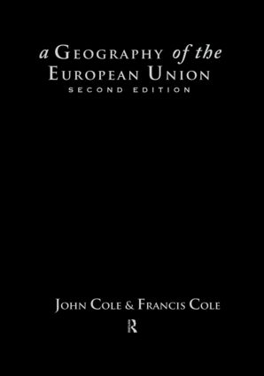 A Geography of the European Union: 2nd Edition (Hardback) book cover