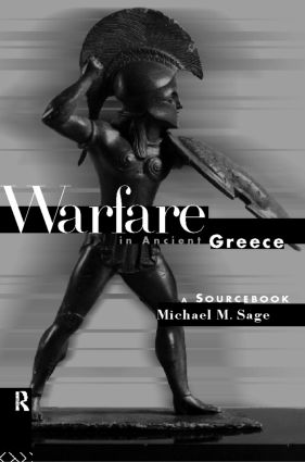 Warfare in Ancient Greece: A Sourcebook book cover