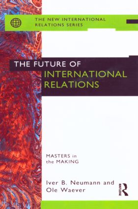 The Future of International Relations: Masters in the Making? (Paperback) book cover