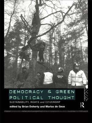 Democracy and Green Political Thought: Sustainability, Rights and Citizenship (Paperback) book cover