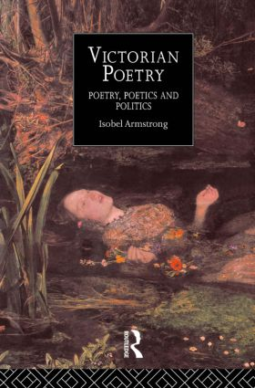 Victorian Poetry: Poetry, Poets and Politics (Paperback) book cover