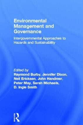 Environmental Management and Governance: Intergovernmental Approaches to Hazards and Sustainability (Paperback) book cover