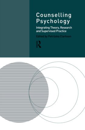 Counselling Psychology: Integrating Theory, Research and Supervised Practice (Paperback) book cover