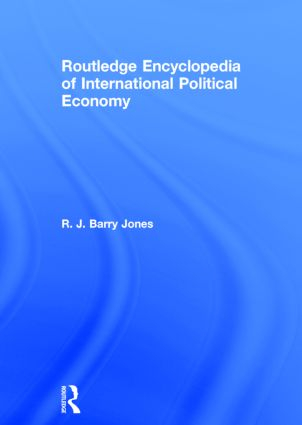 Routledge Encyclopedia of International Political Economy: 1st Edition (Hardback) book cover