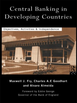 Central Banking in Developing Countries: Objectives, Activities and Independence (Paperback) book cover