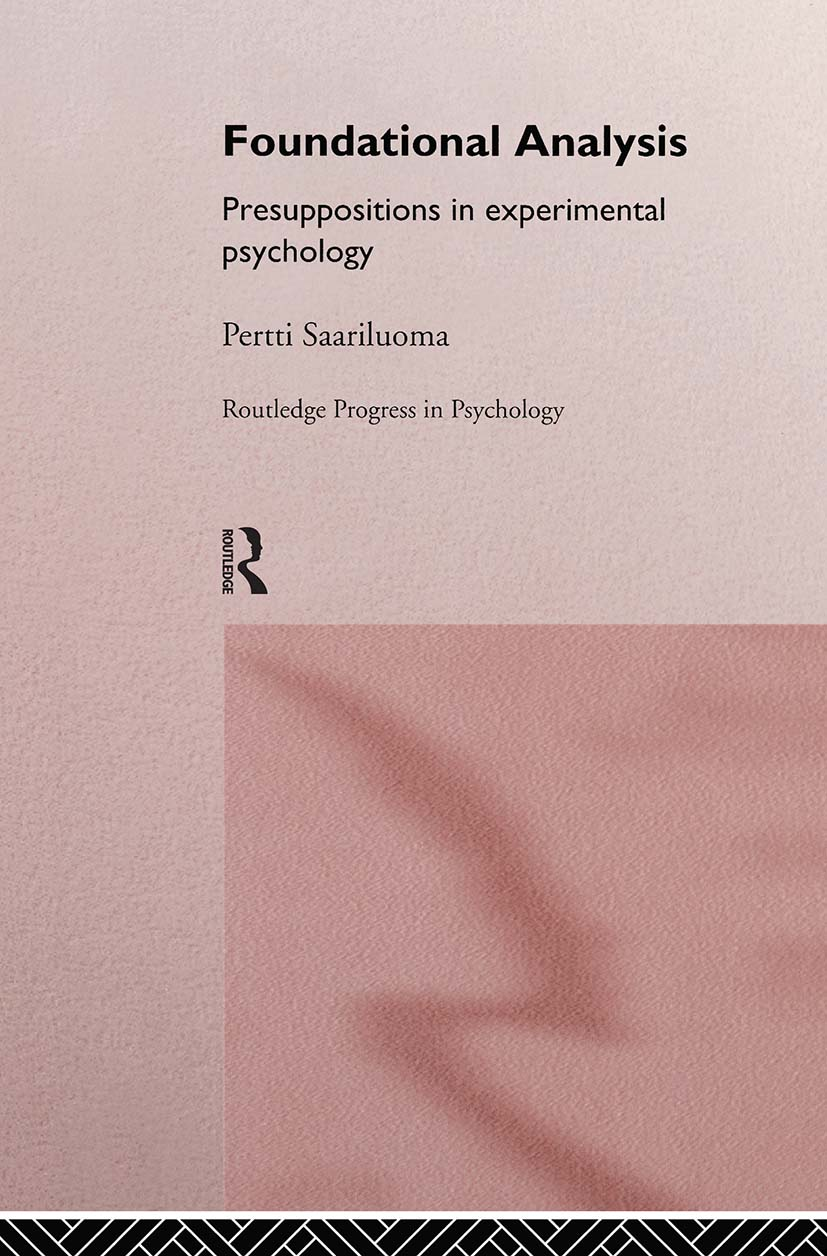 Foundational Analysis: Presuppositions in Experimental Psychology (Hardback) book cover