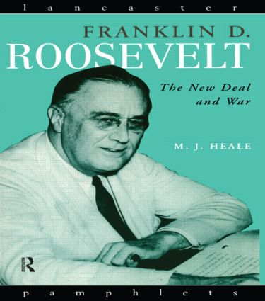 Franklin D. Roosevelt: The New Deal and War book cover
