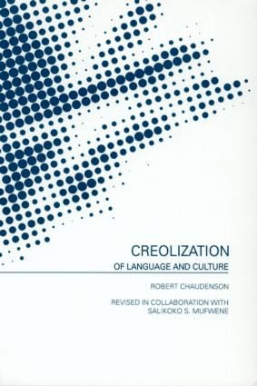 Creolization of Language and Culture: 1st Edition (Paperback) book cover