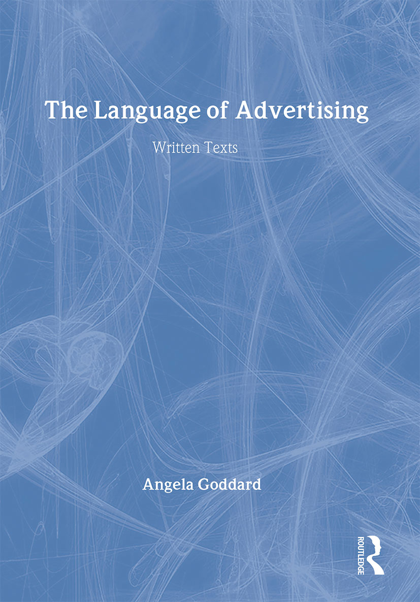 The Language of Advertising: Written Texts book cover
