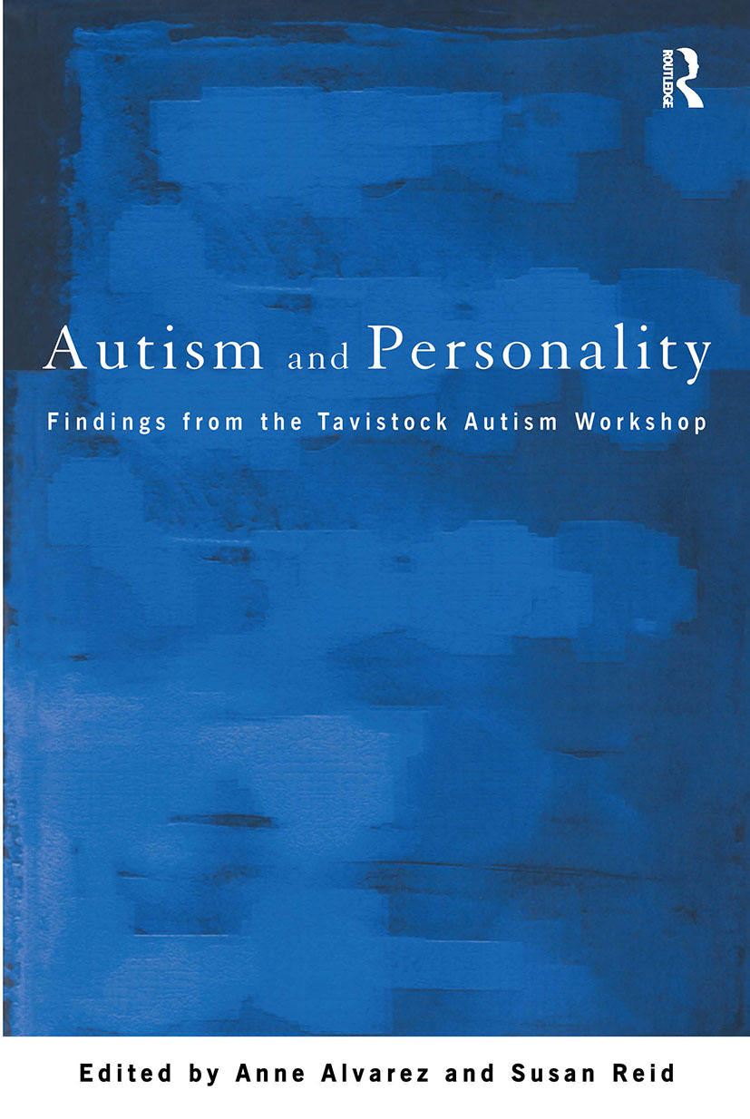 Autism and Personality: Findings from the Tavistock Autism Workshop (Paperback) book cover