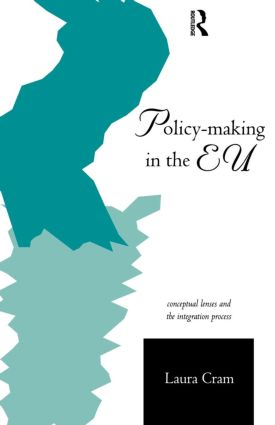 Policy-Making in the European Union: Conceptual Lenses and the Integration Process (Paperback) book cover