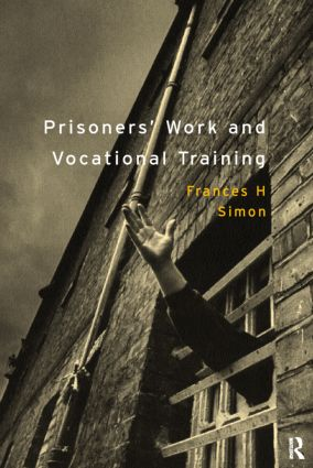 Prisoners' Work and Vocational Training: 1st Edition (Paperback) book cover