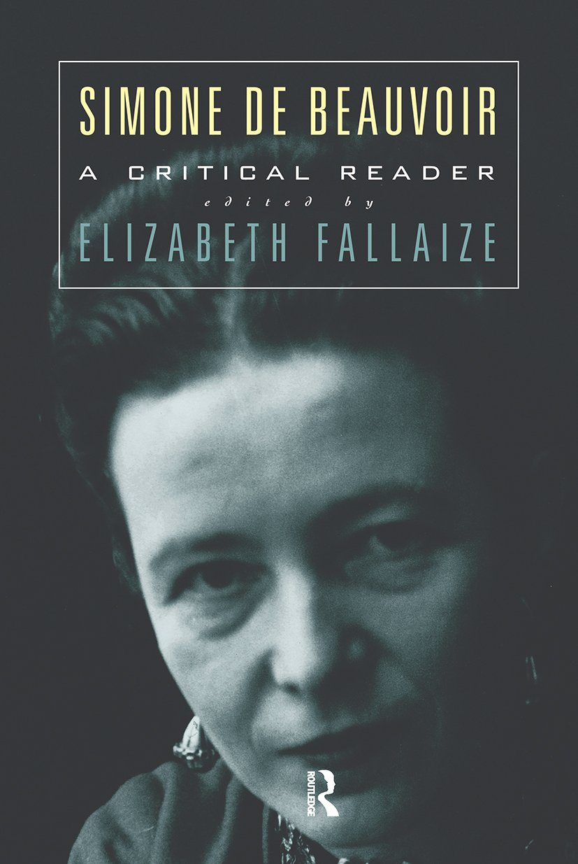 Simone de Beauvoir: A Critical Reader