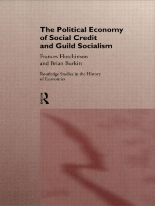 The Political Economy of Social Credit and Guild Socialism (Hardback) book cover