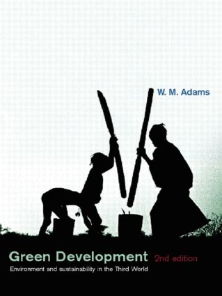 Green Development: Environment and Sustainability in the Third World, 2nd Edition (Paperback) book cover