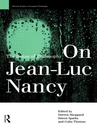 On Jean-Luc Nancy: The Sense of Philosophy (Paperback) book cover