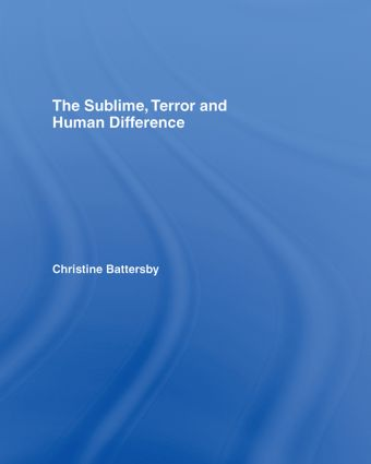 The Sublime, Terror and Human Difference: 1st Edition (Hardback) book cover